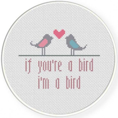 If you_re a bird, im a bird Illustration