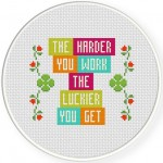 The Harder You Work The Luckier You Get Cross Stitch Illustration