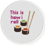 This is how i roll Cross Stitch Illustration