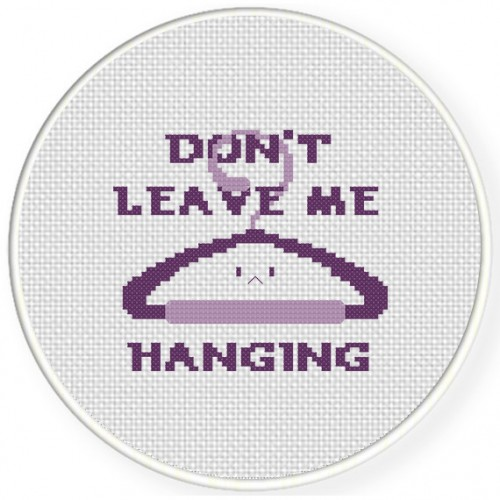 Dont Leave Me Hanging Cross Stitch Illustration