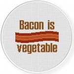 Bacon Is Vegetable Cross Stitch Illustration