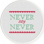Never Say Never Cross Stitch Illustration