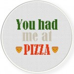 You Had Me At Pizza Cross Stitch Illustration