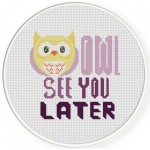 Owl See You Later Cross Stitch Illustration