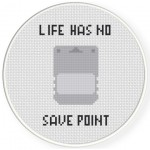 Life Has No Save Point Cross Stitch Illustration