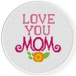 Love You Mom Cross Stitch Illustration